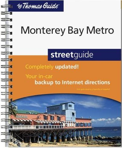Monterey Bay Metro Thomas Guide Th Edition SOLD OUT - Us paper map thomas guide